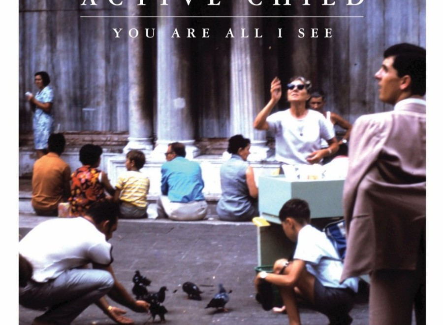 Disco: Active Child – You are all I see(2011)